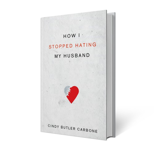 How I Stopped Hating My Husband