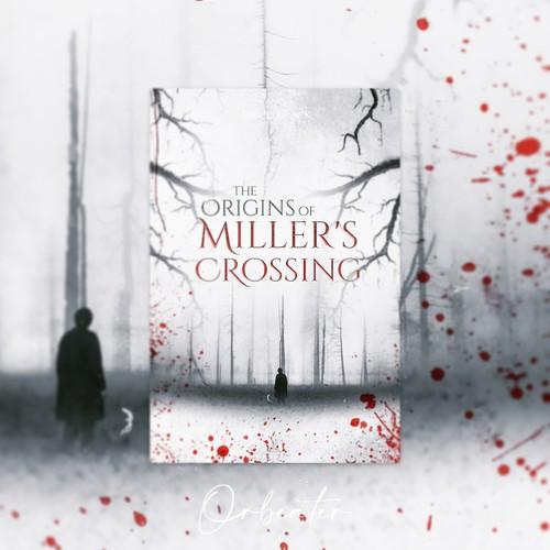 Origins of Miller's Crossing