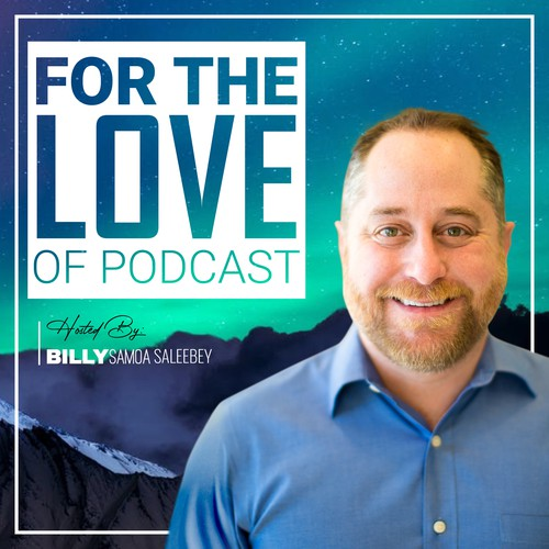 Podcast Artwork - For the Love of Podcast