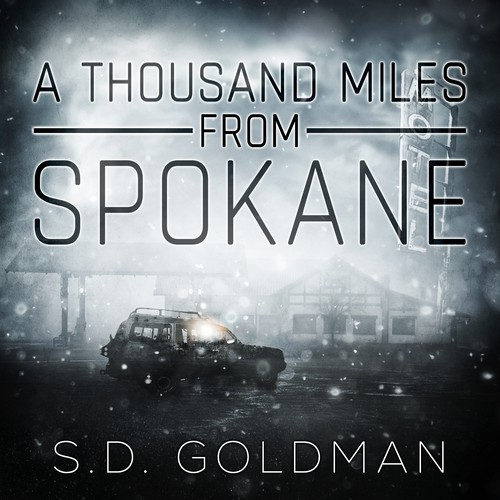 Book cover design - A thousand miles from Spokane by S.D. Goldman