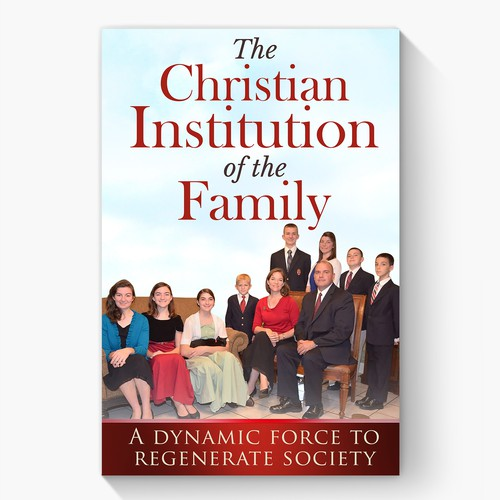 The Christian Institution of the Family