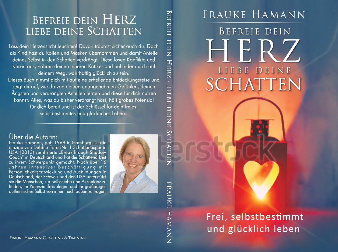 """A great Book Cover needed for a personal self-development book """"Befreie dein Herz - liebe deine Schatten"""""""