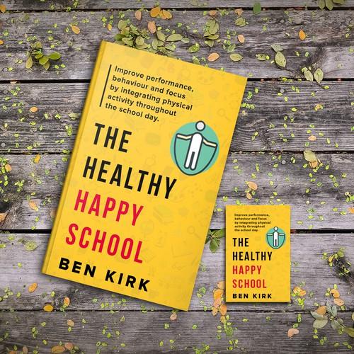 The Healthy Happy School
