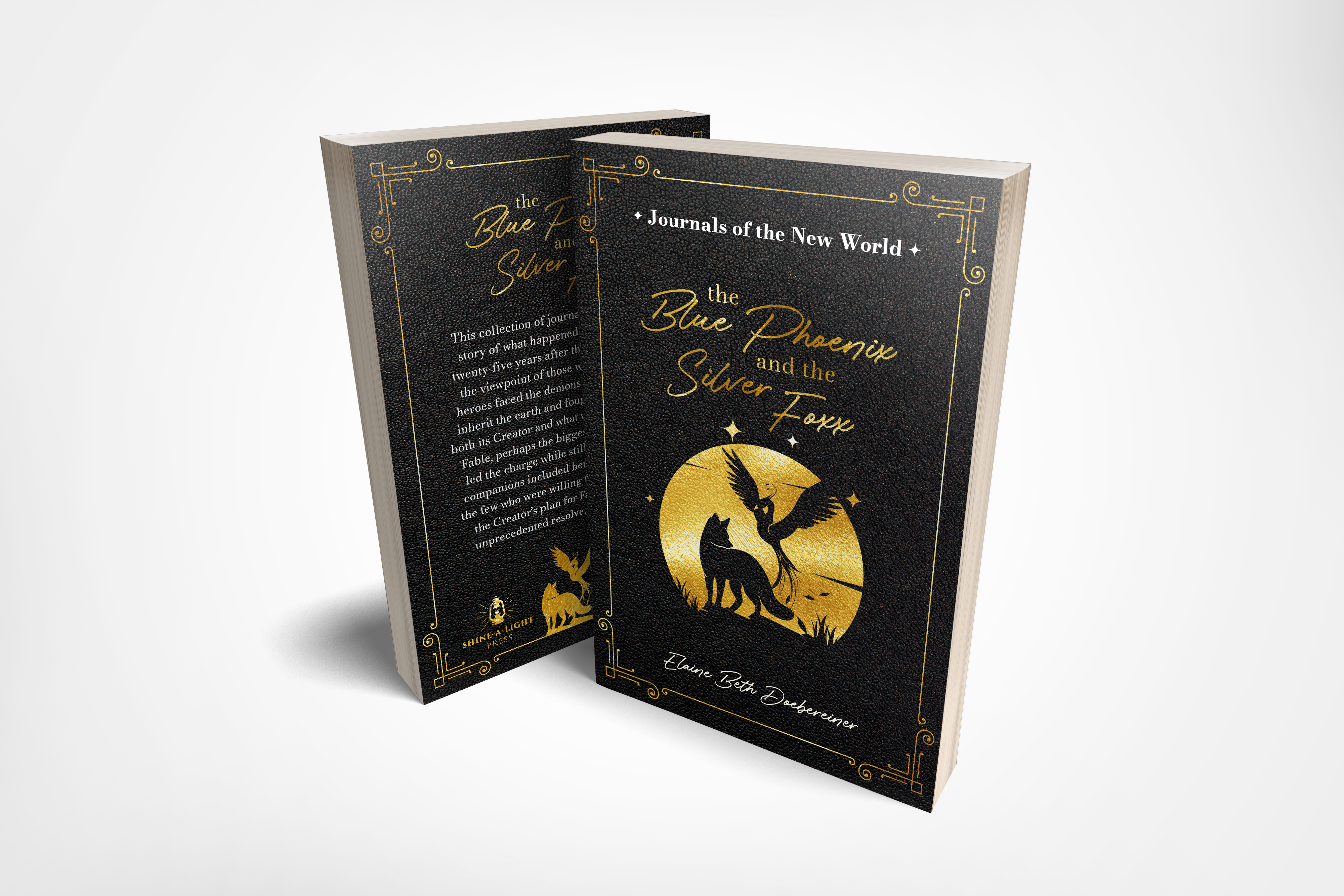 Journals of the New World - Collection 2: The Blue Phoenix and the Silver Foxx