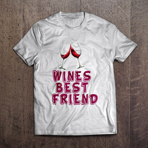 Design hipster slogan for tee-shirt WINES BEST FRIEND