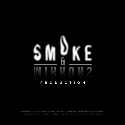 Smoke & Mirrors Production