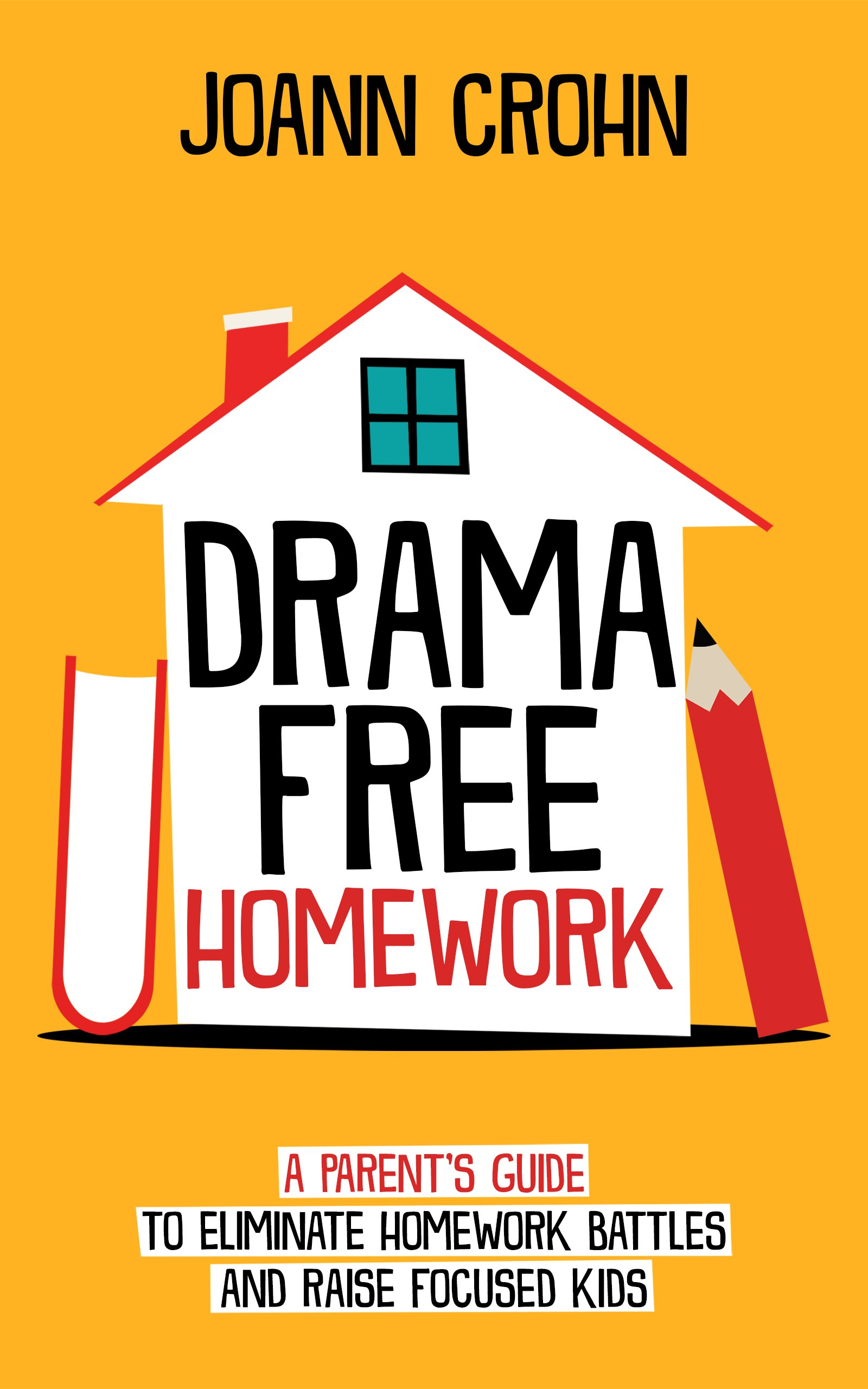 Design an eye-popping cover for Drama-Free Homework Book