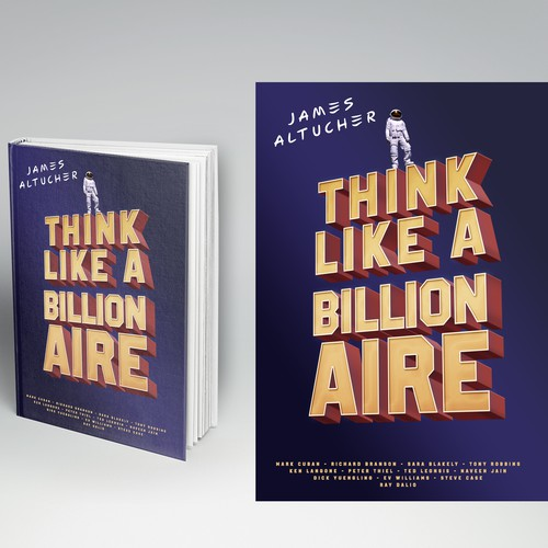 Think like a Billionaire by James Altucher