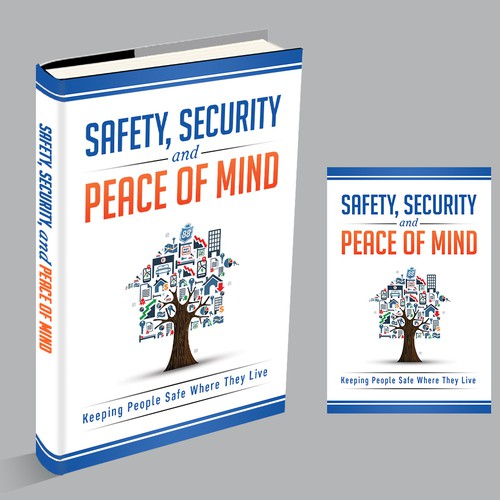 Bk Cover-Safety, Security, & Peace of Mind: Keeping People Safe Where They Live (+ WORK INSIDE BOOK)