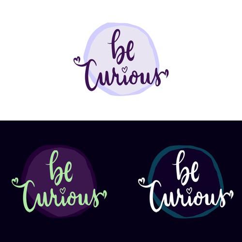 Be Curious! (tm)