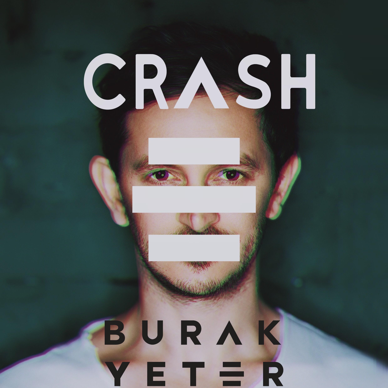 """Burak Yeter - Crash"" Single Cover Contest"