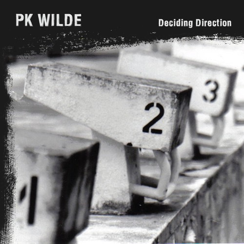 PK WILDE / Deciding Direction