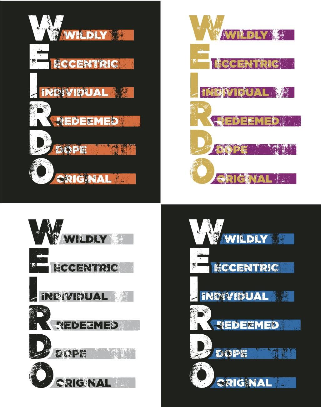 """THE BIRTH of """"W.E.I.R.D.O."""""""