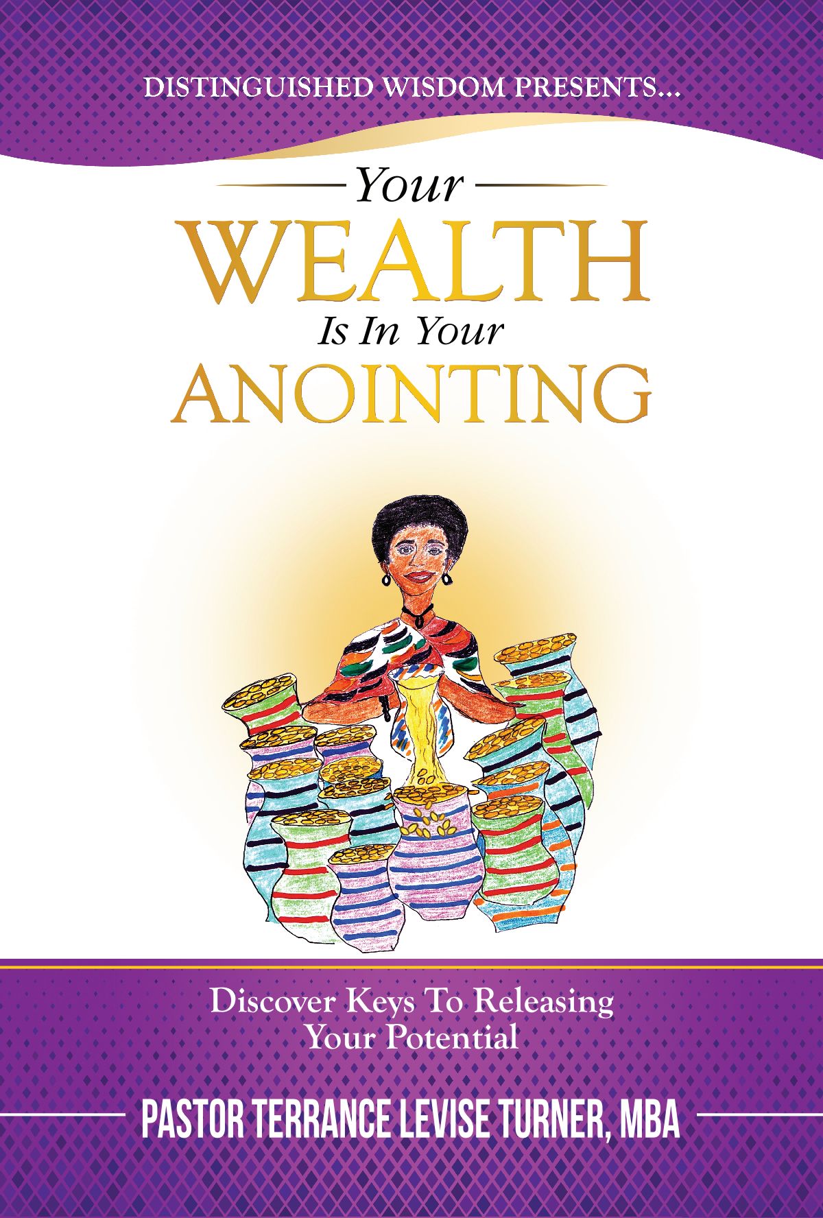 "Poster-""Your Wealth Is In Your Anointing"""