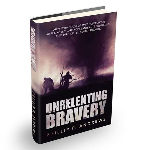 Unrelenting Bravery