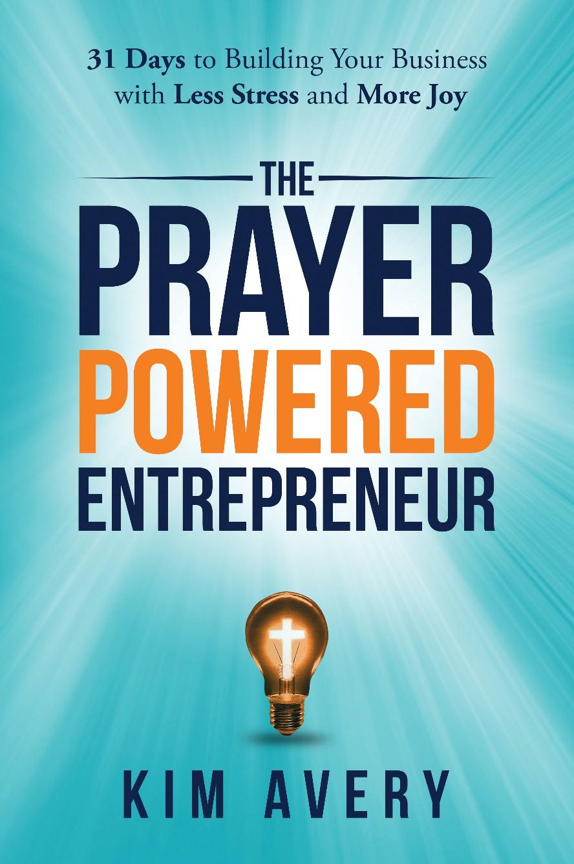 "Design a creative cover for new book ""The Prayer Powered Entrepreneur"""
