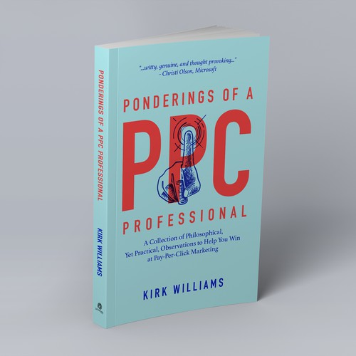 Non-fiction Book Cover: Ponderings of a PPC Professional
