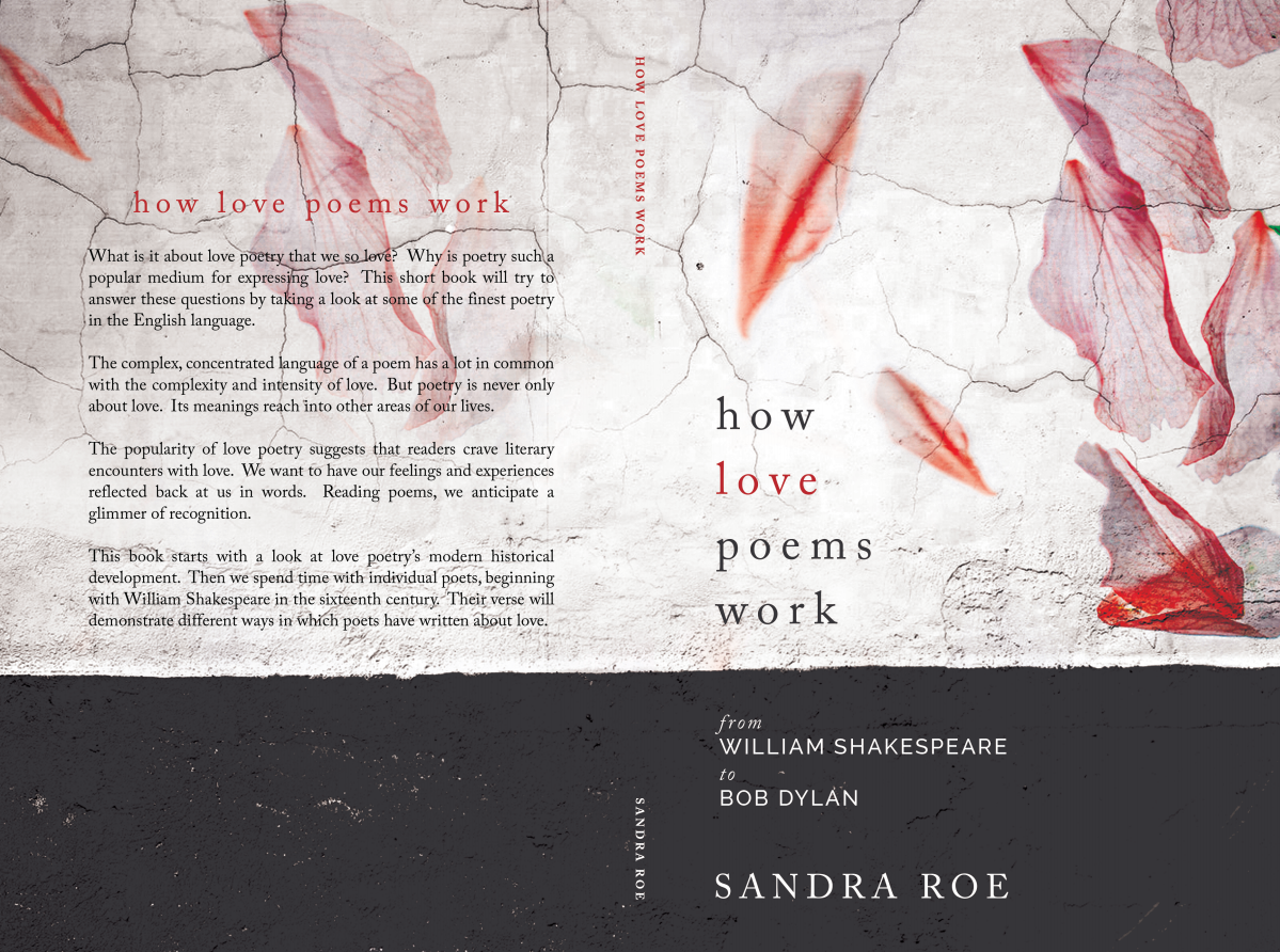 "Book title:  ""How Love Poems Work: from William Shakespeare to Bob Dylan""."