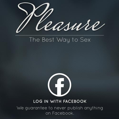 Pleasure, the best way to sex.