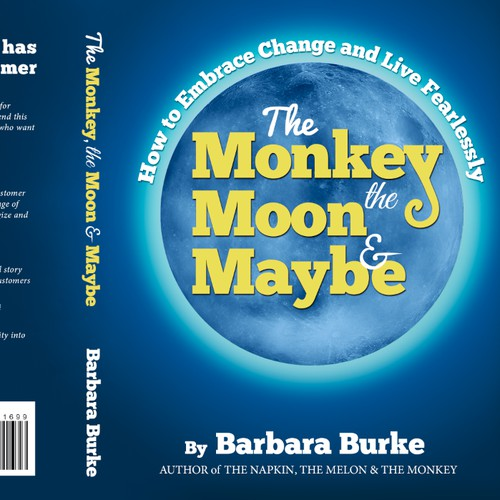 Create a compelling cover for The Monkey, the Moon & Maybe How To Embrace Change & Live Fearlessly