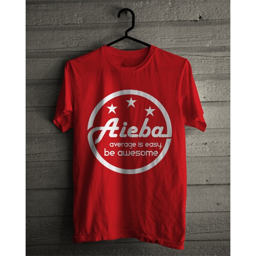 AIEBA™ - Average is Easy. Be Awesome!™ T-SHIRT for HUCKSTRAPS.COM (real artists)