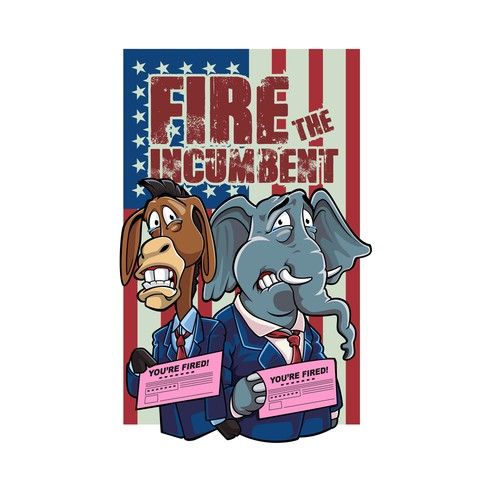fire the incumbent