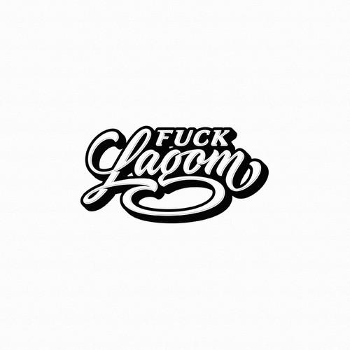 Fuck Lagom