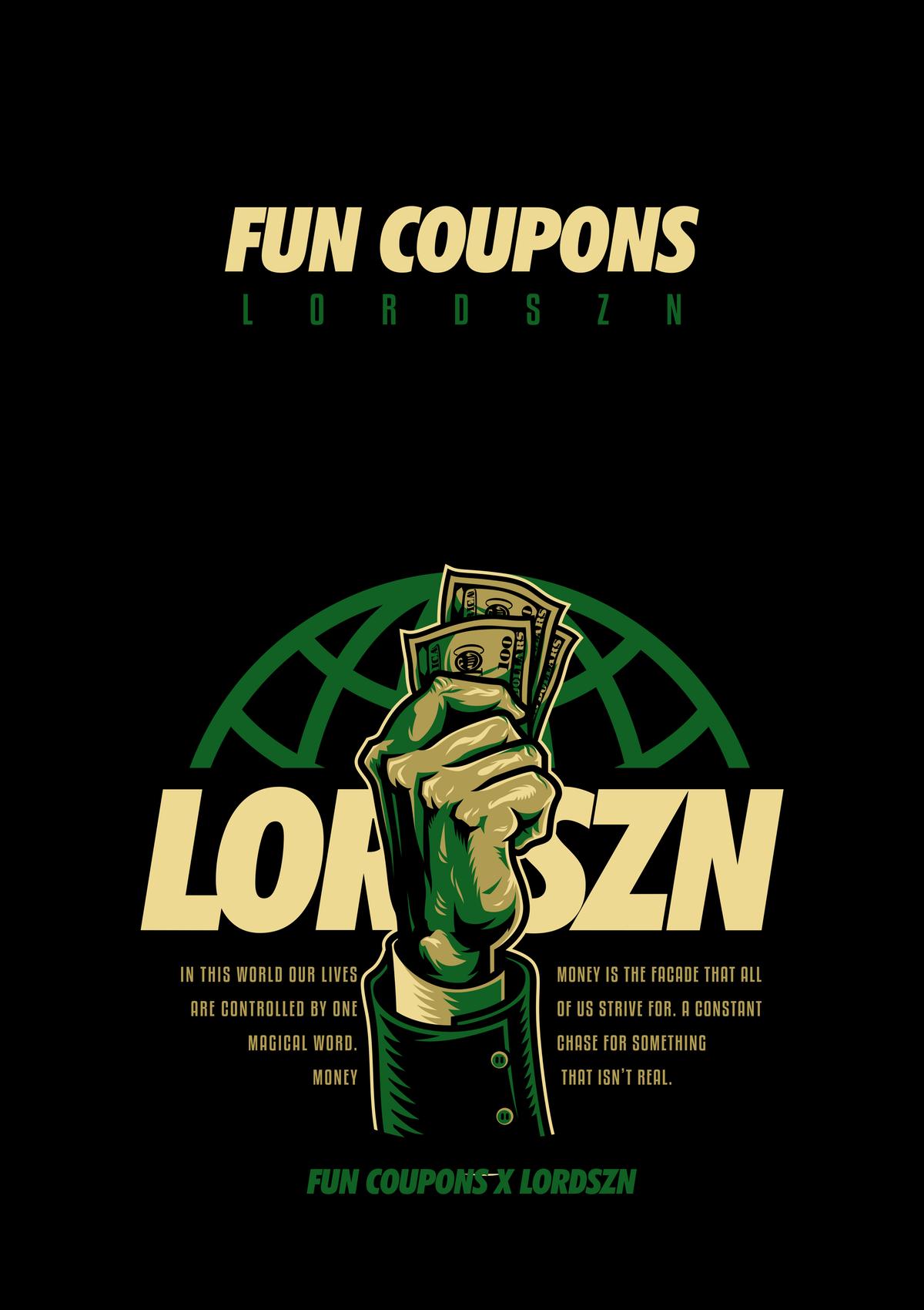 """""""FUN COUPONS"""" x Lord SZN"""