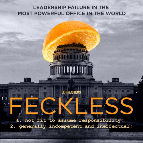 Feckless; the movie, we want you to design the official movie poster.