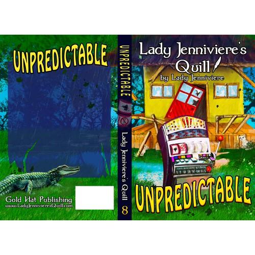 Create E-book and Print book cover for preteen book UNPREDICTABLE