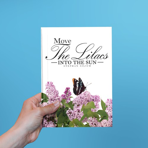Book cover for Move the Lilacs into the Sun