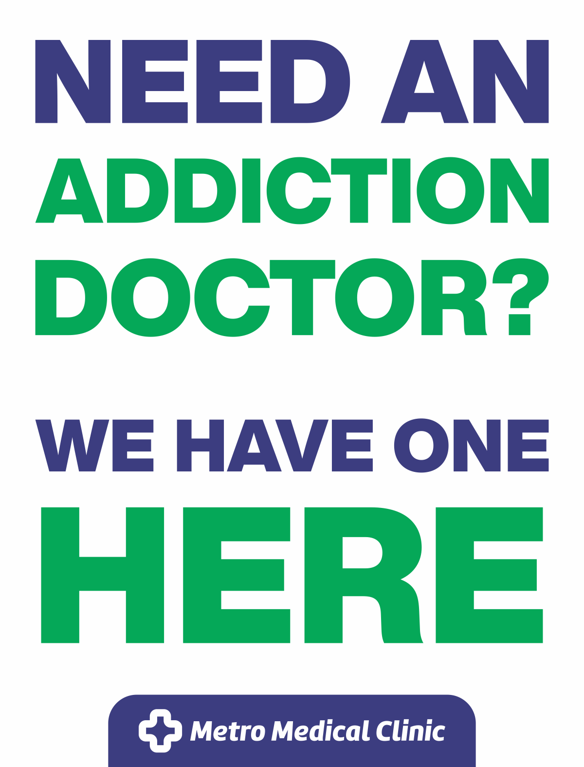Need an Addiction Doctor? We have one HERE
