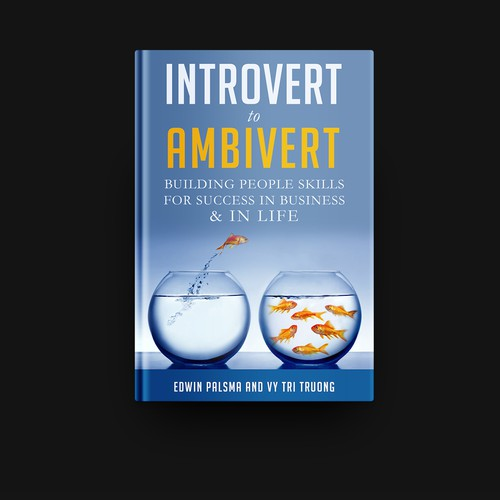 Introvert to Ambivert: Building people skills for success in business & in life