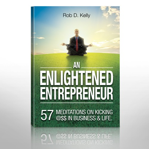 New Book Cover Wanted For Globally Recognized Entrepreneur/CEO Rob Kelly