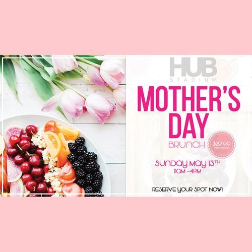HUB STADIUM Mother's Day Brunch