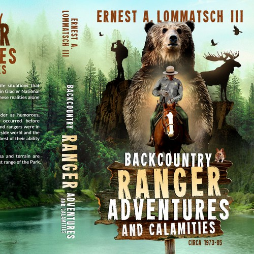 Backcountry Ranger Adventures and Calamities