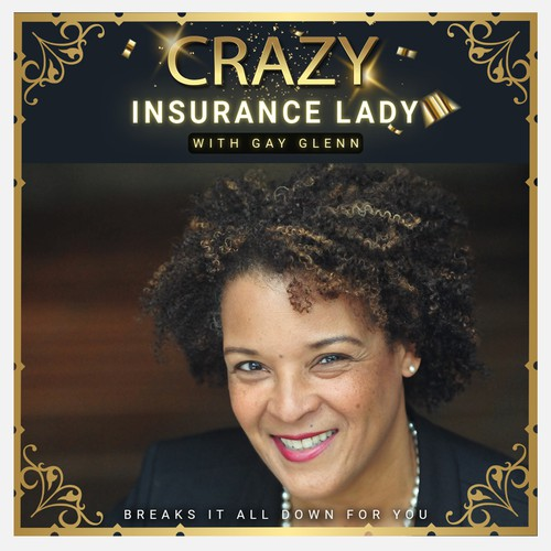 Crazy Insurance Lady podcast cover