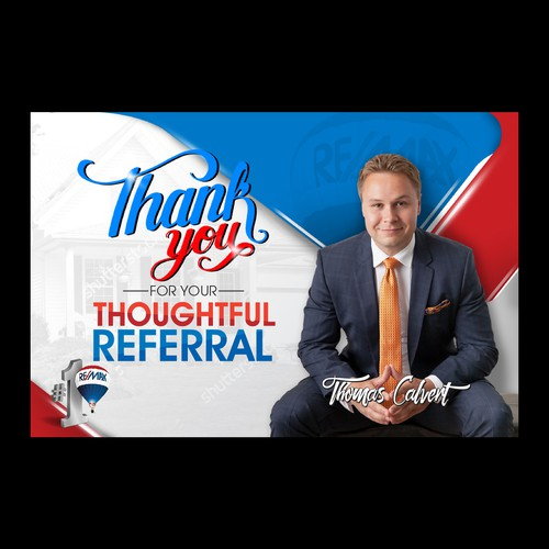 A Thank-You card to real estate clients and referrals.