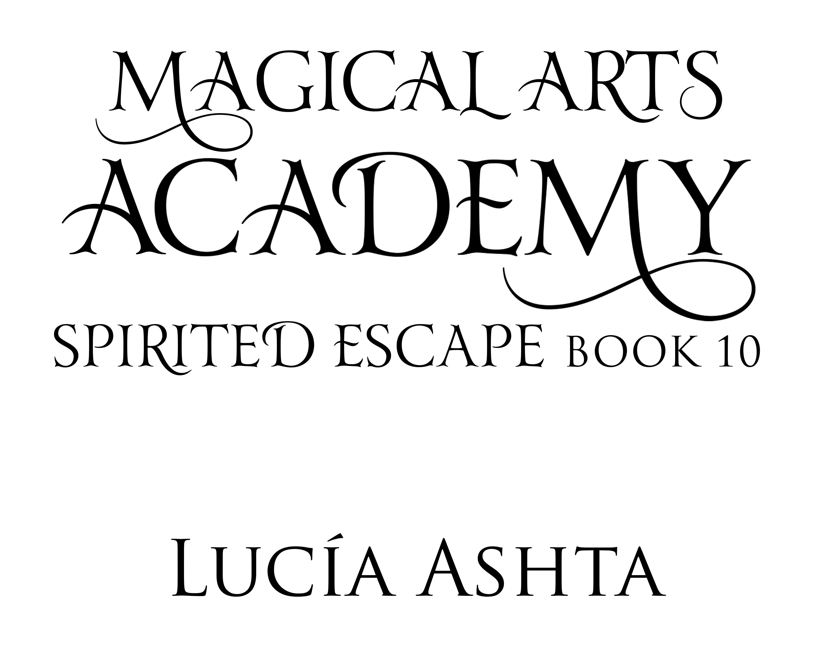 Magical Arts Academy book 10 cover