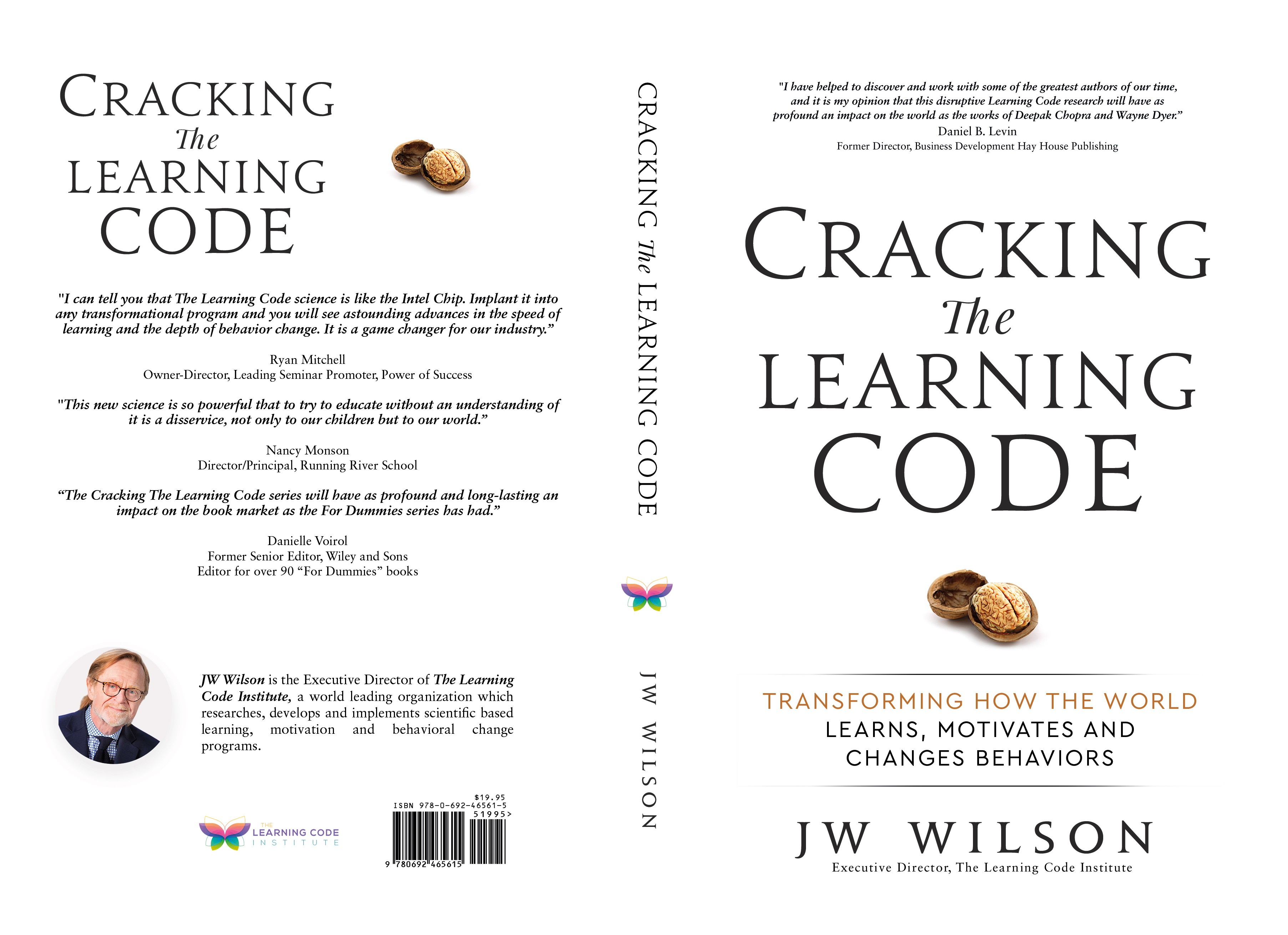 Cracking The Learning Code: Transforming How the World Learns, Motivates and Changes Behaviors