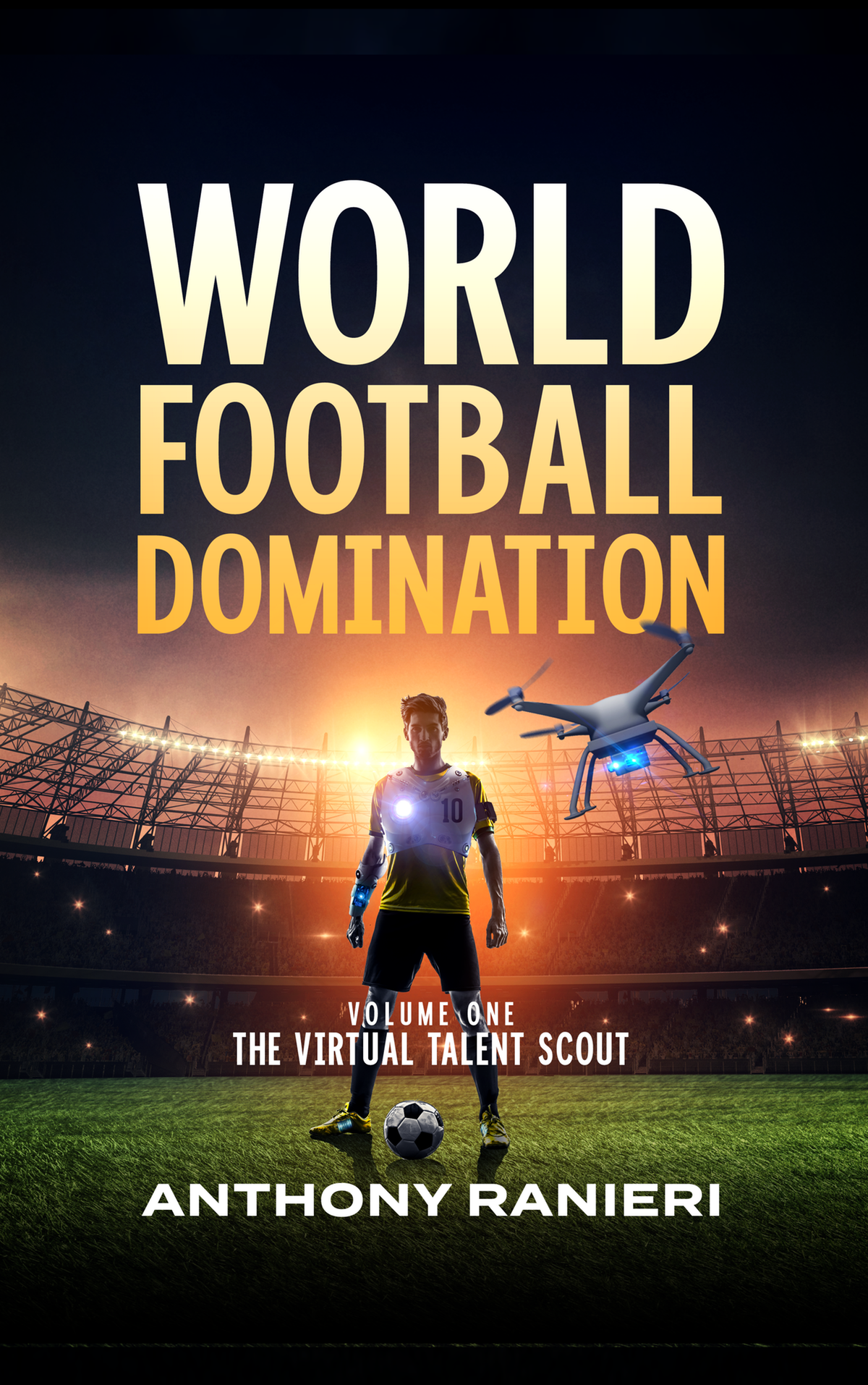 World Football Domination Volume 1