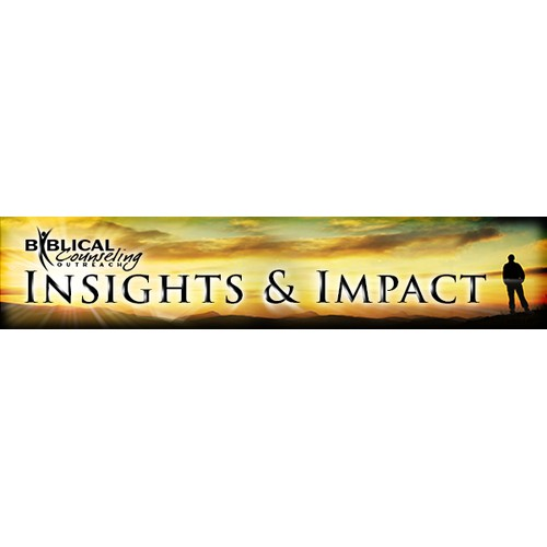 "Create a winning banner for the Biblical Counseling Outreach newsletter ""Insights & Impact"""