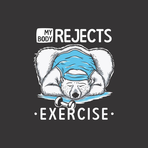 My Body Rejects Exercise