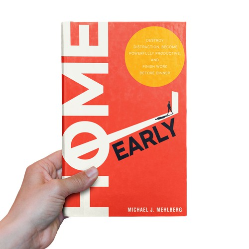 HOME EARLY - BOLD, CLEAN, CONCEPTUAL BOOK COVER