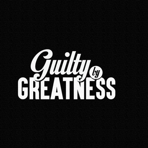 Guilty ny Greatness