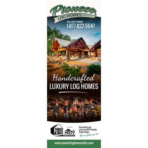 Create a captivating advertisement for Pioneer Log Homes of BC
