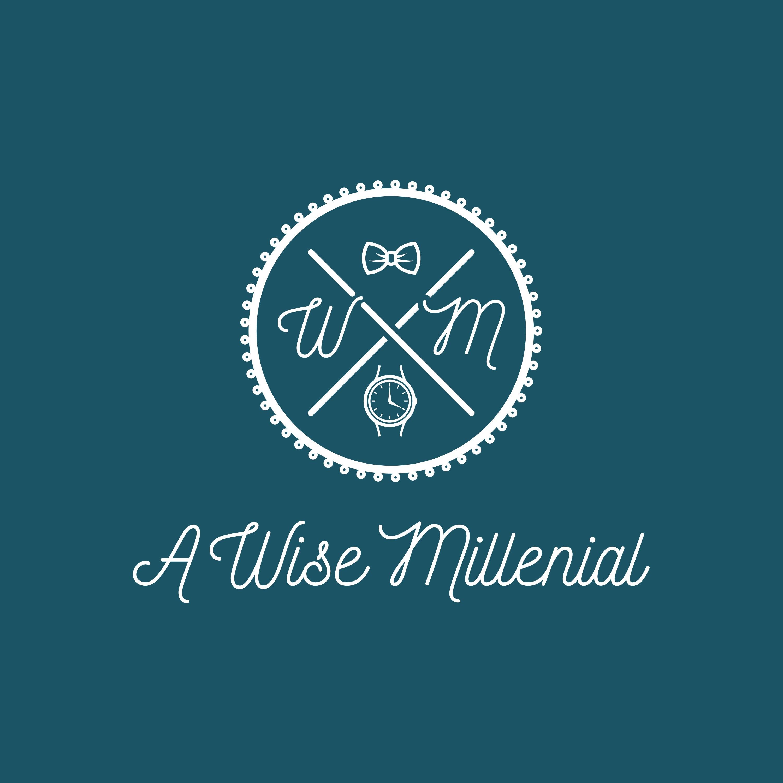 "FUN NEW BLOG CONCEPT: ""A WISE MILLENIAL"""