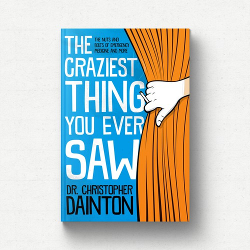 The Craziest Thing You Ever Saw Book Cover