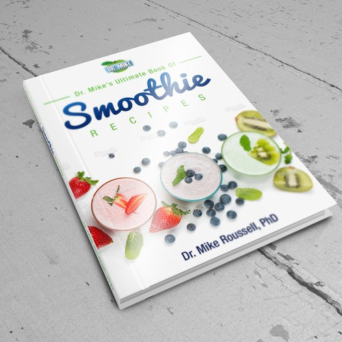Cover for Dr. Mike's Ultimate Book of Smoothie Recipes Ver 2