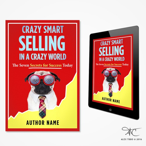 "Book cover design for  ""Crazy Smart Selling in a Crazy World"""